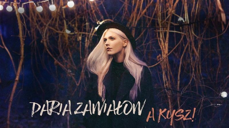 """Daria Zawiałow - album """"A kysz!"""" (źródło: youtube.com/screenshot)"""