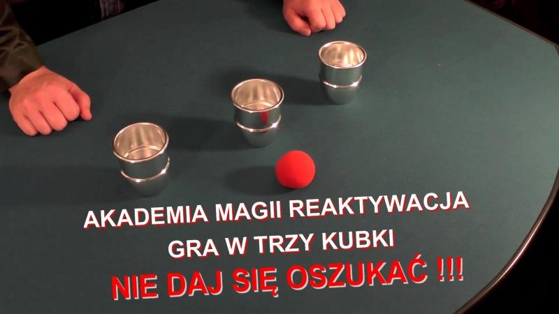 Akademia Magii Reaktywacja - sekret gry w trzy kubki  https://rafalmulka.pl/ Iluzjonista Rafał Mulka