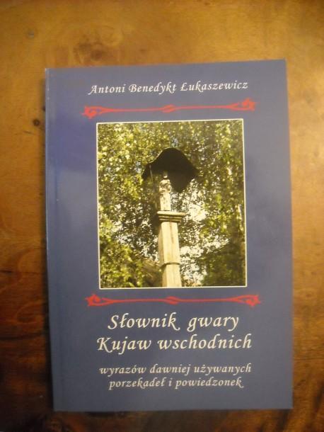 Słownik gwary Kujaw wschodnich (fot. Przemysław Jankowski)