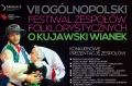 VII Ogólnopolski Festiwal Zespołów Folklorystycznych O Kujawski Wianek we Włocławku! -